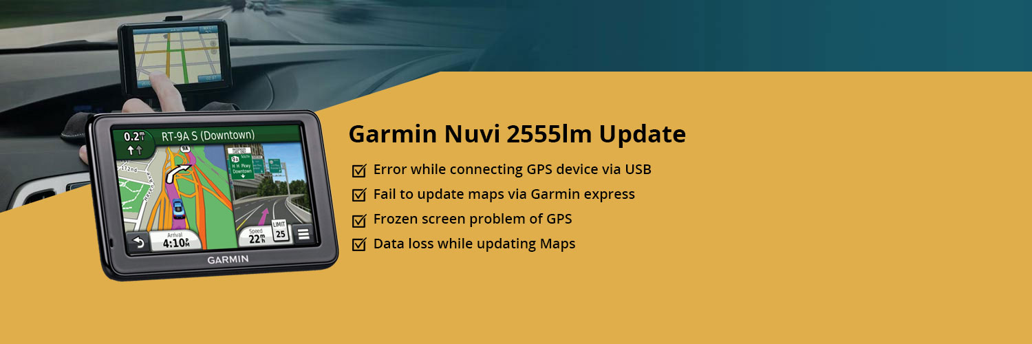 Garmin nuvi 2555lm update Maps Support,Dial: +1-800-889-6049