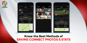 Know the Best Methods of Saving Connect Photos & Stats